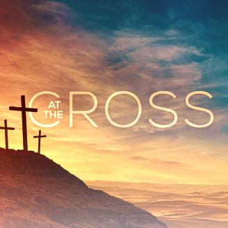 ultimate love at the cross week 2 dan river church